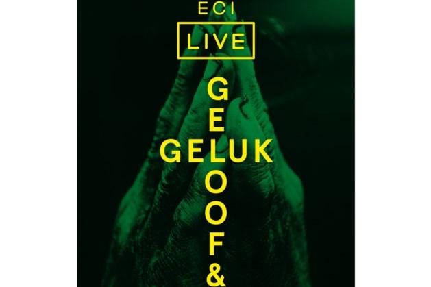 ECI live over 'Geloof en geluk'