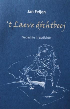 Dialectkenner Jan Feijen schrijft dichtbundel <I>'t Laeve dóchtbeej</I>