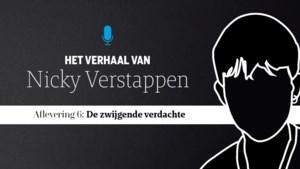 Het verhaal van Nicky Verstappen aflevering 6: 'De zwijgende verdachte'