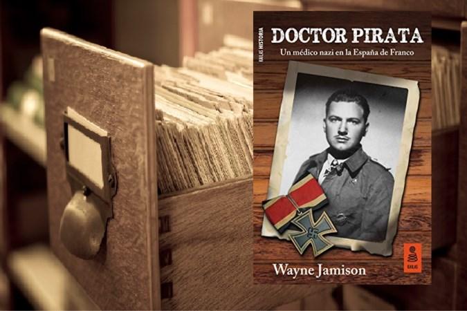 Onthullend boek: hoe Heerlense nazi-spion Frits Knipa in Spanje 'Doctor Pirata' werd